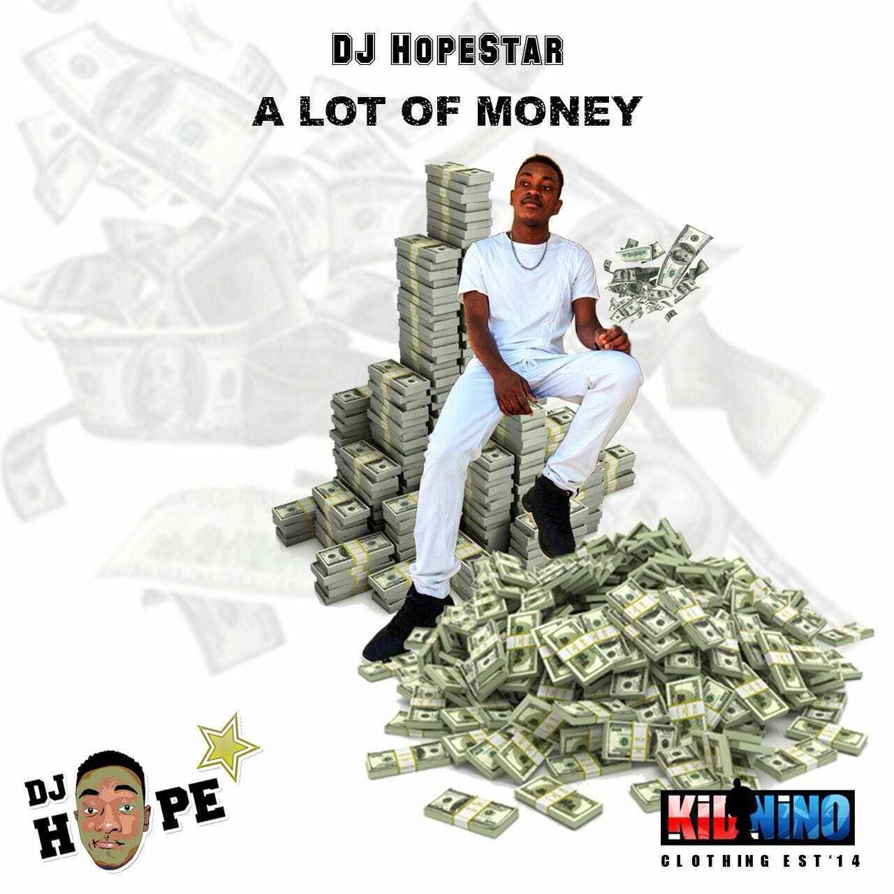 Dj HopeStar - A lot of Money  (Lyrics)