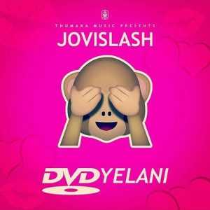 Jovislash - DVDyelani (Official Music Video)