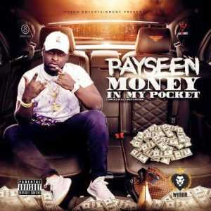 Payseen releases new single & music video Money In My Pocket after signing to Wosoh Entertainment