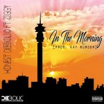 Listen to Honest Diebolic - In The Morning ft Ziggy
