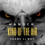 Hanoch Drops a Hit - KING OF THE AIR.