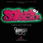 "Rapper Tory Blaze Drops ""Sober"" ft Trippy Rare"