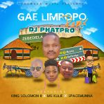 DJ Phatpro takes you on a road trip during lockdown – Gae Limpopo(Remix) to Drop soon ft King Solomon II x Ms Kulie and Spacemunna