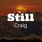 Craig - Still (Lyrics Video)