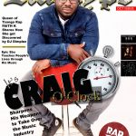 Oct Issue: Craig Takes Over with His New Tunes, Faith K gets Discovered by DJ Dimplez, Epic Sbu touches Lives, Kay Faith+ More