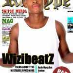 July Issue: WizibeatZ; Mistakes Upcoming Rappers Do | Ambitiouz Ent | Emtee | Areece | Switch Murda | Juicy Killer + More #RideOnMyBeat