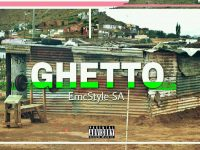 "EmcStyle SA Drops a hit ""Ghetto"""